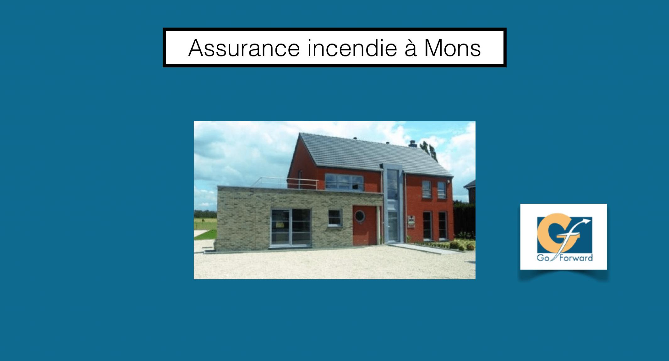 Assurance habitation incendie mons go forward for Assurance incendie maison